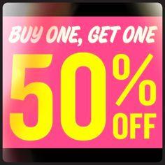 BOGO SALE!!  Buy one get 1 half off  Other