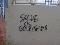 Alguns vândalos deixam nos muros mensagens que são verdades incontestáveis