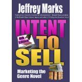 Intent to Sell: Marketing the Genre Novel (Kindle Edition)By Jeffrey Marks