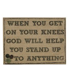 Look at this 'On Your Knees' Sign on #zulily today!