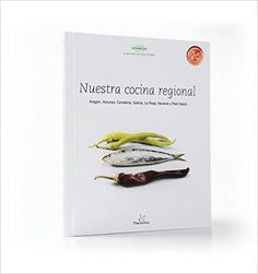 Nuestra Cocina Regional Aragón, Asturias, Cantabria, Galicia, La Rioja, Navarra y País Vasco: Amazon.es: Vorwerk: Libros