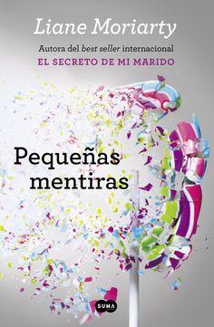 Pequeñas mentiras - http://bajar-libros.net/book/pequenas-mentiras/ #frases #pensamientos #quotes