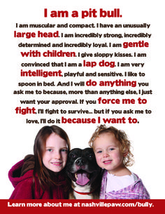 I love this it sums up every pitbull I've ever met specialy my own they are all the same in these ways but they all have the most unique personalities ever. Punish the deed not the breed!