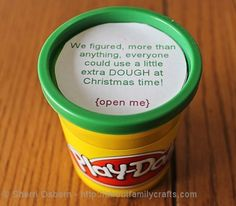 "<p>Because everyone loves Play-Dough … almost as much as the other kind of play dough. <i>(Photo: <a href=""http://aboutfamilycrafts.com/money-gifts/"">About Family Crafts</a>)</i></p>"