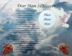 Dear Mom In Heaven poem | Dear Mom in Heaven Memorial Poem in Loving Memory of Deceased Mother ...
