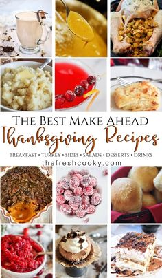 26 make-ahead and prep ahead Thanksgiving recipes—including turkey and all the trimmings—can be made the night before to help ease the holiday rush. via @thefreshcooky | #makeahead #glutenfree #thanksgiving #sides #salads #cocktails #drinks #desserts #thefreshcooky
