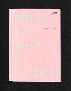 ©les graphiquants - Blank is Beautiful - #graphic #design #book #catalogue #font #type #pink #Berline #Grotesk #layout