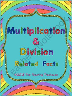 Multiplication & Division: Related Facts ~ Fact Families ~ 10 Worksheets from The Teaching Treehouse on TeachersNotebook.com (20 pages)  - This worksheet pack focuses on multiplication and division facts and how they are related. The packet includes fact family and mixed practice worksheets. Included are answer keys and colored and black & white versions. Aligned to Common Core Standards