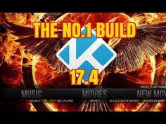 KODI 17.4 Complete Set Up Guide With Add Ons SEPTEMBER 2017 - YouTube