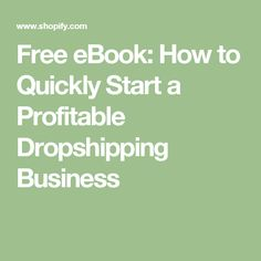 Free eBook: How to Quickly Start a Profitable Dropshipping Business