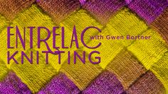 Entrelac Knitting - online course - I would love to try out the entrelac technique