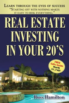 Real Estate Investing In Your 20's: Your Rise to Real Est...