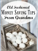 Old Fashioned Money Saving Tips From Grandma - There are actually a number of ways that people in the past saved money, and they're still applicable today! Frugal living, living on a budget, old fashioned living, money saving tips