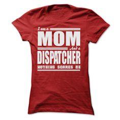 I AM A MOM AND A DISPATCHER SHIRTS T Shirt, Hoodie, Sweatshirt