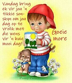 Lekker Dag, Afrikaanse Quotes, Christian Pictures, Goeie More, Good Morning Wishes, Photo Quotes, Animal Memes, Winnie The Pooh, Favorite Quotes