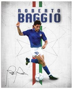 World Cup Legends - Roberto Baggio Poster Football, Football Icon, Soccer Poster, Arsenal Football, Retro Football, World Football, Soccer World, Football Kits, Football Soccer