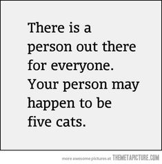 There is someone for everyone…