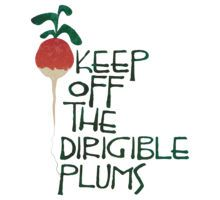 Keep Off the Dirigible Plums by adamgamm