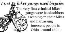Original bikers were pedaling
