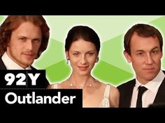 An Outlander Evening with Series Cast, Author, and Producer - YouTube