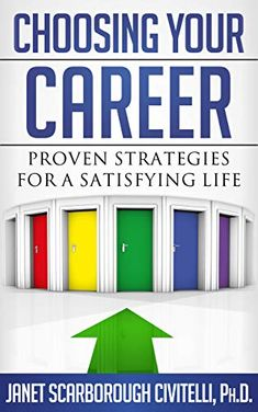 Choosing Your Career: Proven Strategies for a Satisfying Life -eBook by Janet Scarborough Civitelli Conflict Management, Washington Dc, Counseling, Bar Chart, Coaching, Career, Reading, Life, Training