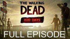 The Walking Dead Special Episode Gameplay Walkthrough 400 Days