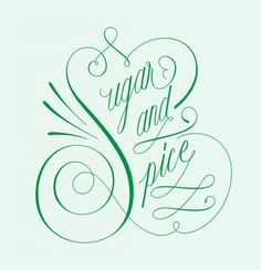drew melton - sugar and spice - lettering