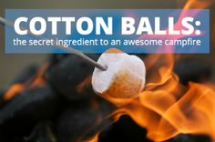 Get Your Campfire Started Fast with Cotton Balls