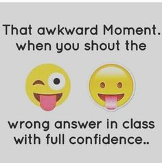 Hahahhahhahaha .. So many times I have done it
