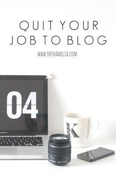 QUIT YOUR JOB TO BLOG: INTRODUCTION | Series | @Ohsoamelia_blog