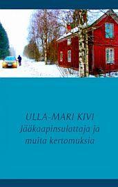 lataa / download JÄÄKAAPINSULATTAJA JA MUITA KERTOMUKSIA epub mobi fb2 pdf – E-kirjasto