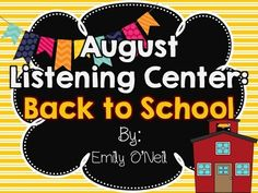 August Listening Center - Back to School from EmilyO. from EmilyO. on TeachersNotebook.com (15 pages)  - This is a fantastic way to integrate safe technology into your center time! I have created this listening center based on the theme. There are three versions included.