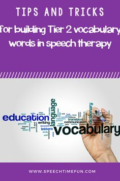 tips and tricks for building tier 2 vocabulary words in in speech therapy