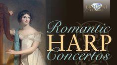 Romantic Harp Concertos Compilation (Long: 2 hours) - Handel, Mozart, Bo...
