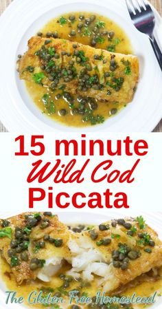 Delicious 15 minute meal | Wild Cod in Piccata sauce| | Light Fish Dinner | Cod | You can substitute your favorite fish | Healthy lemon sauce | Easy Skinny recipe | gluten free