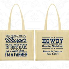 She Asked me to Whisper, so I told her I am a farmer, Personalized Canvas Tote Bags, Country Bags, Farm Bags, Wedding Bags (545)