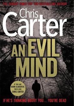An Evil Mind (Robert Hunter series # 6) by Chris Carter