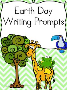 Classroom Freebies Too: Earth Day Writing Prompts