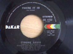 """Tyrone Davis """"There It Is"""" (1973)"""