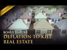 Coming Deflation Will Kill Real Estate Investors  Invest in hard assets, like gold and silver. Real Estate is NOT a good investment, as its value only follows inflation/deflation. Ask me why here: www.goldsalvation.com