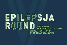 Epilepsja Round type family by Mikołaj Grabowski on Creative Market