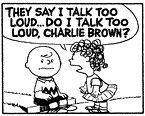 Charlotte Braun was written as a female version of Charlie Brown. In fact, she looked just like him, except she had curly hair. She, too, was ostracized by her peers.