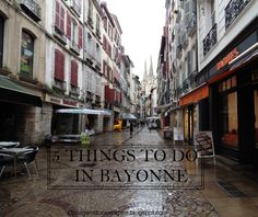 5 THINGS TO DO IN BAYONNE