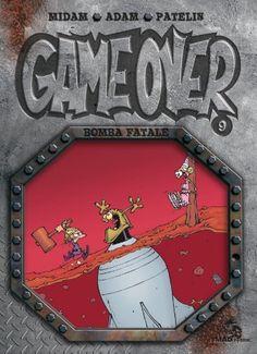 Game over T09 - Bomba fatale: Amazon.fr: Collectif, Adam, Netch, Midam, Patelin: Livres
