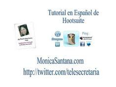 #Tutorial en #español de  #Hootsuite