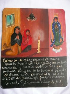 Mexican retablo: handpainted on tin as an offering to thank a saint for interceding.