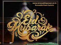 #Renewablepowersystemsdelhi wishes #EidMubarak2020