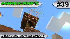 MINECRAFT O Explorador de mapas #39-E