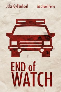 End of Watch - Minimalist Movie Poster