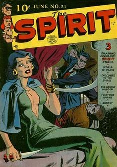 """Will Eisner's """"The Spirit"""" (issue #21 from 1950 is seen here) was one of many titles that made the leap from newspapers to comic books."""